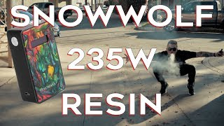 SNOWWOLF 235W Resin as EPIC as our INTRO???