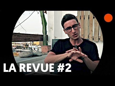 🔴 LA REVUE #2 : Antoine de Maximy, Mélenchon et Steve Jobs