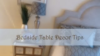 Bedside Table Decor Tips