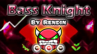 Geometry Dash [2.0] (Demon) - Bass Knight by Rendin | GuitarHeroStyles