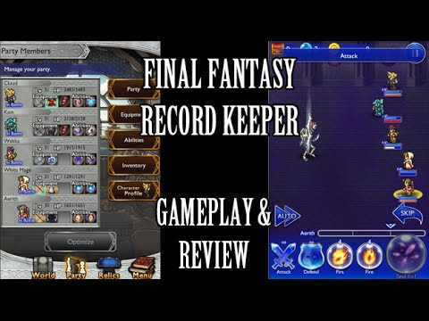 Final Fantasy Record Keeper: Gameplay + Review