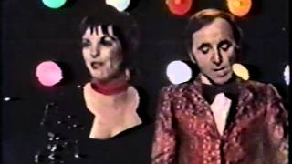 LIZA MINNELLI AND CHARLES AZNAVOUR-- I HAVE LIVED MY LIFE