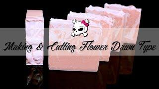 Making & Cutting Flower Drum Type Soap