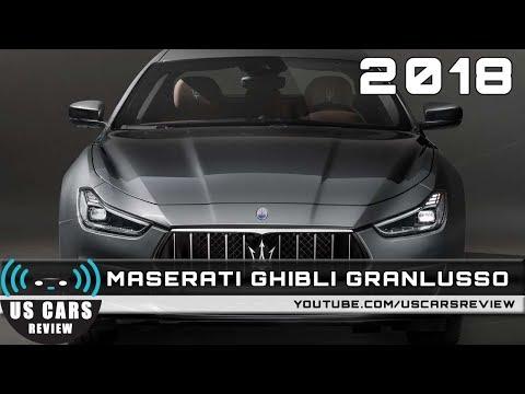 2018 MASERATI GHIBLI GRANLUSSO Review