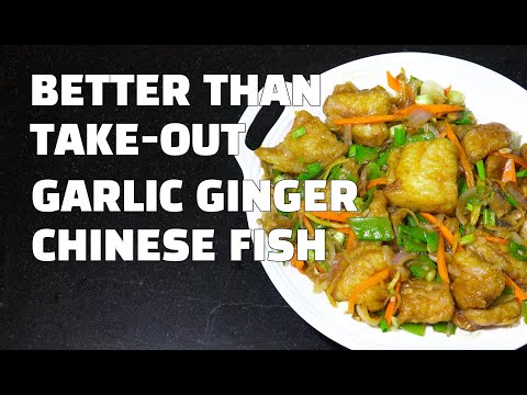 Garlic Ginger Fish - Chinese Garlic Ginger Fish - How to make Chinese Fried Fish - Youtube