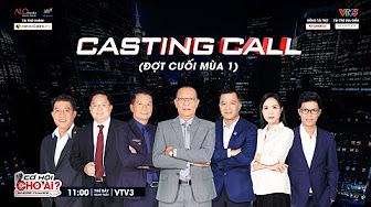 Casting CƠ HỘI CHO AI | WHOSE CHANCE 2019