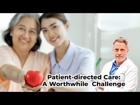 patient-directed-care:-a-worthwhile-challenge
