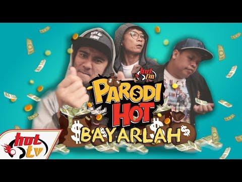 Parodi Hot: Bayarlah (lagu asal Bahagia)