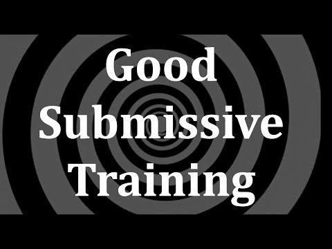 Good Submissive Training Hypnosis from YouTube · Duration:  31 minutes 33 seconds