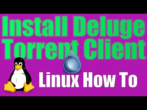 How To: Install Deluge Torrent Client On Linux