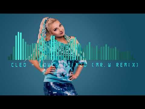 Cleo Lowcy Gwiazd Mr W Remix Youtube