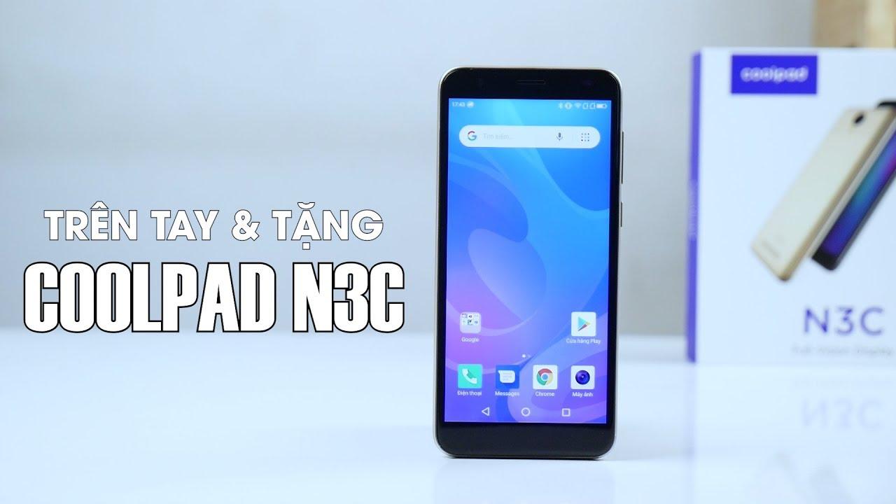 Trên tay, tặng điện thoại Coolpad N3C miễn phí – Nghenhinvietnam.vn