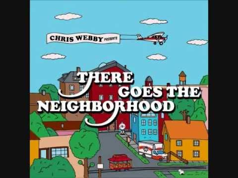 Клип Chris Webby - There Goes The Neighborhood