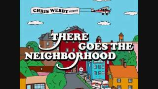 Watch Chris Webby There Goes The Neighborhood video