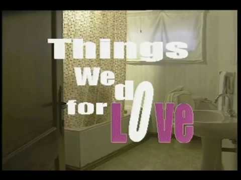 Things We Do For Love | Episode 02