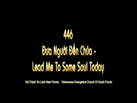 446 dua nguoi den chua  Lead Me To Some Soul Today