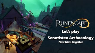 Let's Play - Senntisten Archaeology Mini-Digsite | RuneScape Weekly Stream (August 2021)