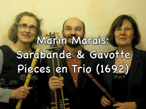 Marais: Pieces en Trio - Sarabande & Gavotte from Suite VI