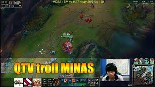 QTV troll Minas - Anh có Tele nè :))