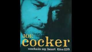 Joe Cocker - Unchain My Heart (Special Dance Mix)
