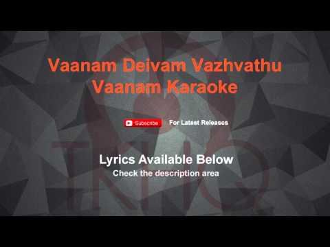 Vaanam Deivam Vazhvathu Karaoke Vaanam Karaoke