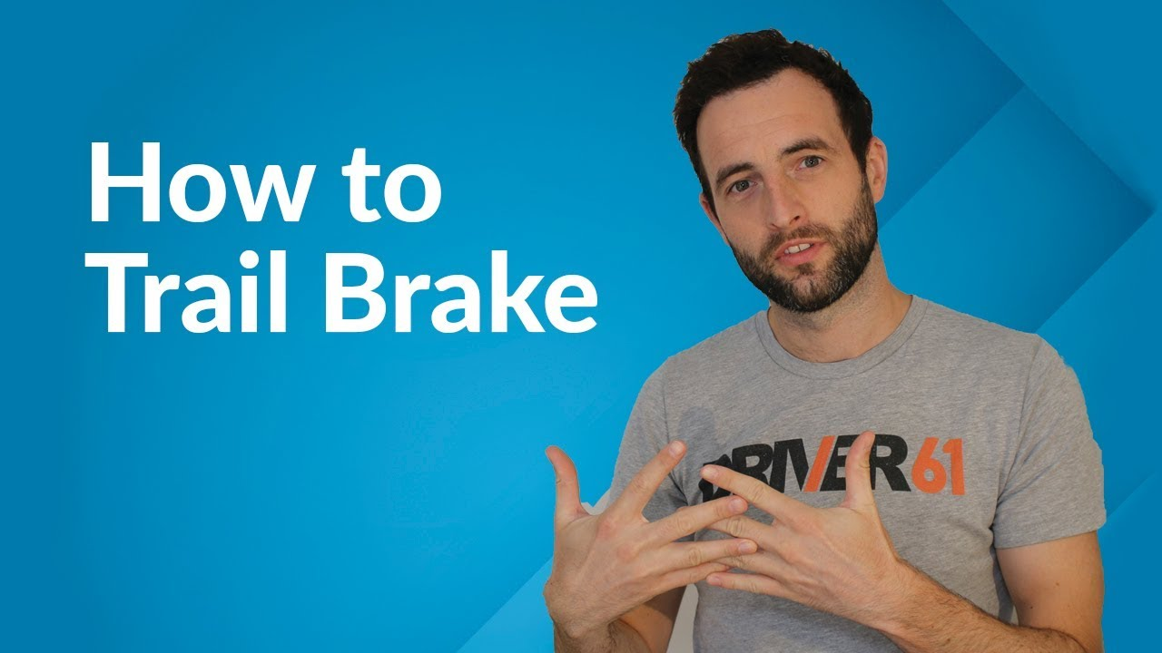 How to Trail Brake - What is Trail Braking and Why it's Fast