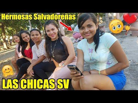 LAS CHICAS SV - Hermosas Salvadore�as / Hablemos de Algo Interesante QUE GUAPAS ESTAN NENAS
