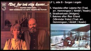 Det for två vita duvor... - LP 1, side B, spor 5, 6, 7