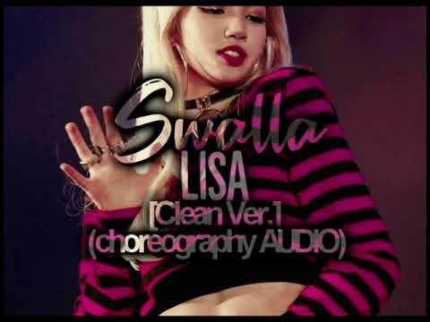 Swalla (Clean Ver.) - Lisa (Choreography) AUDIO