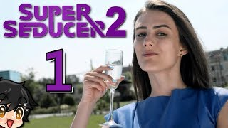 """Super Seducer 2 - The Best """"Game"""" Ever Made (CHAPTER 1) Manly Let's Play [ 1 ]"""