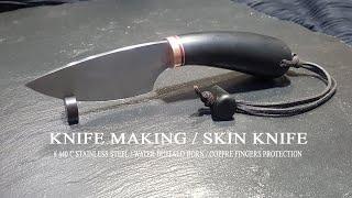 KNIFE MAKING / SKINNING  KNIFE #22