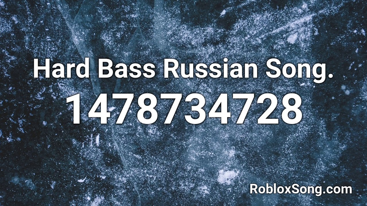 Funny Meme Songs Roblox Id Hard Bass Russian Song Roblox Id Roblox Music Code Youtube