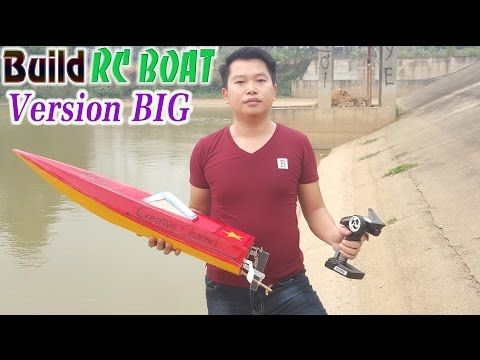 How To Make A Big RC Boat
