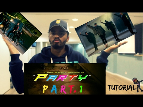 "[TUTORIAL] ""PARTY"" CHRIS BROWN DANCE Part.1 