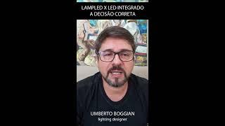 LÂMPADA DE LED OU LUMINÁRIA COM LED INTEGRADO
