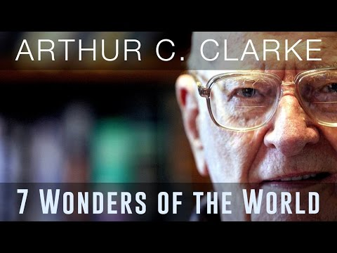 Seven Wonders of the World - Arthur C. Clarke