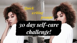 30 Day Self-Care Challenge | Day 4 | Quick Writing Prompt