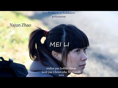 MEI LI • Short movie with Yajun Zhao, Pierre Cachia and Bernard Blancan