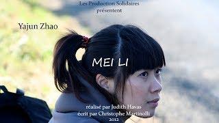 MEI LI • Avec Yajun Zhao, Pierre Cachia et Bernard Blancan dans la série Femmes Tout Court #5