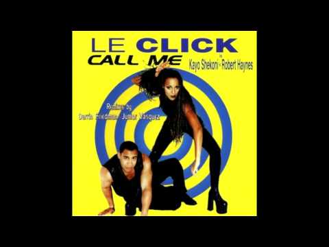 Le Click   Tonight Is The Night Extended Remix 97