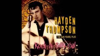 Hayden Thompson - Love My Baby