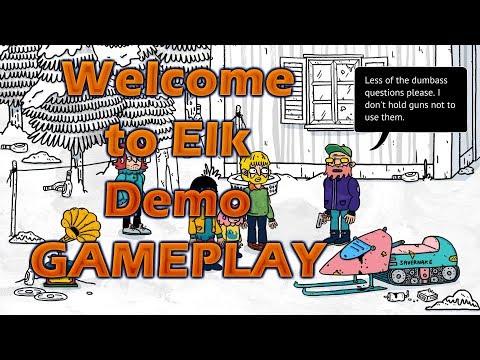 Welcome to Elk Demo GAMEPLAY |