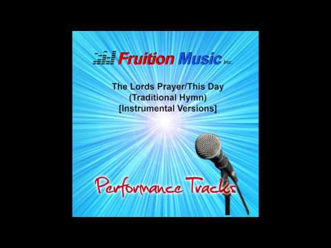 The Lords Prayer/This Day (F#) [Piano Version] SAMPLE