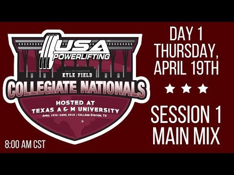 2018 USA Powerlifting Collegiate Nationals - Session 1 - Thursday AM