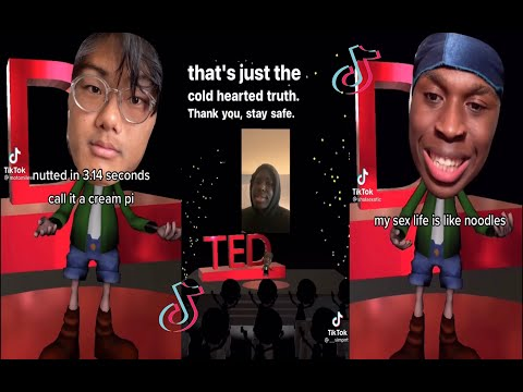 Best Tik Tok Ted Talks    Comp