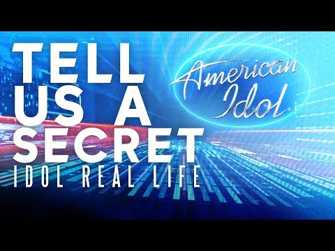 Idol Real Life, Episode 1: Tell Us a Secret - American Idol 2018 on ABC