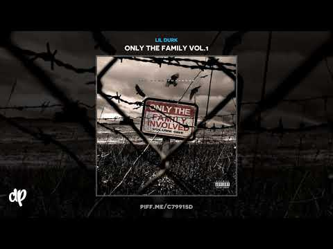Lil Durk -  Don't Forget (Feat. Doodie lo) [Only The Family Vol.1]