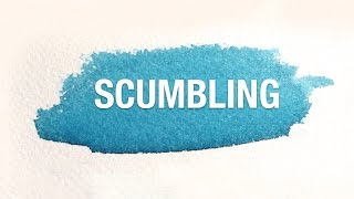 Watercolor Tips: Scumbling