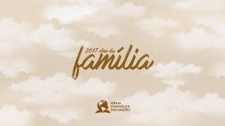 2017 - Ano da Familia - Ap. André | 29/01