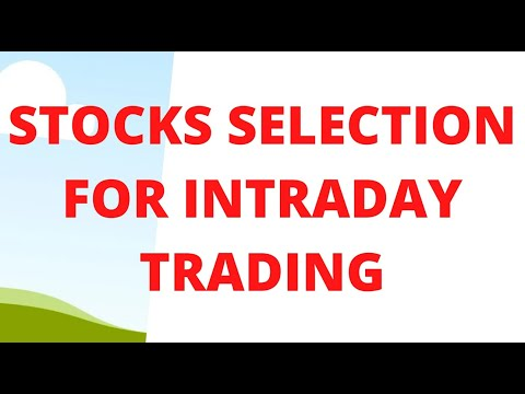 Stocks Selection for intraday trading | Stocks for next week